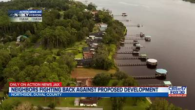 ONLY ON: Neighbors fighting back against proposed development in Jacksonville