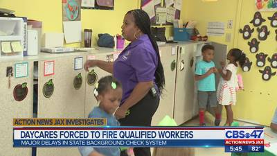 Action News Jax Investigates: Day cares forced to fire qualified workers