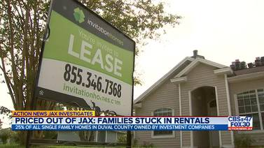 Priced Out of Jax: 25% of all single-family homes in Duval County owned by investment companies
